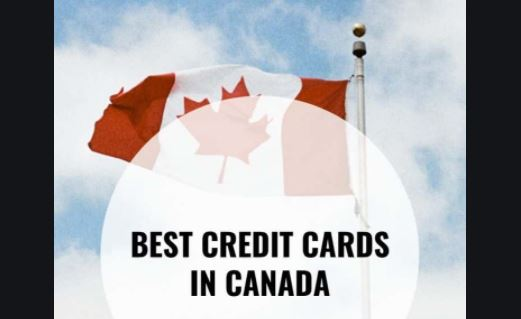 Best Credit Cards For Canadians 2021